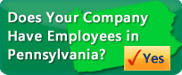 Does your company have employees in Pennsylvania