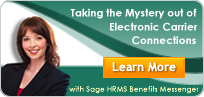 Sage HRMS Benefits Messenger - Electronic Carrier Connections
