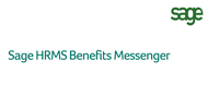 Sage HRMS Benefits Messenger