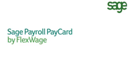 Sage Payroll PayCard by FlexWage