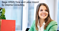 Sage HRMS Time and Labor Import by Delphia Consulting