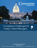 Compliance Challenges for Today's Talent Managers