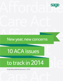 10 ACA issues to track in 2014