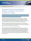 Homeland Security Focuses Immigration Spotlight on Employers: ICE Launches Hundreds of I-9 Audits