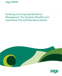 Punching in for Improved Workforce Management: The Top Seven Benefits of an Automated Time and Attendance System