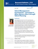 Talent Management Investments – Focusing on What Matters Most through Talent Planning