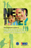 The Employee's Guide to The Family and Medical Leave Act