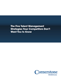 The Five Talent Management Strategies Your Competitors Don't Want You to Know
