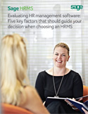 Evaluating HR Management Software: Five Key Factors that should guide your decision when choosing an HRMS