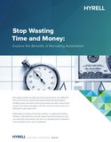 Stop Wasting Time and Money: Explore the Benefits: Explore the Benefits of Recruiting Automation