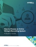 How to Choose an Online Hiring & Recruiting System: A Buyer's Guide
