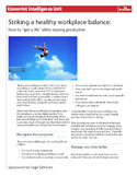 "Striking a healthy workplace balance: How to ""get a life"" while staying productive"